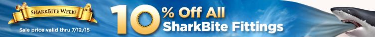 SharkBite Week! 10% Off SharkBite Fittings