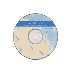Just Add H2O (CD) - By Dan Holohan