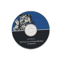 The Lost Art of Steam Heating Companion (CD) - By Dan Holohan