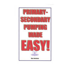 Primary-Secondary, Pumping Made EASY! - By Dan Holohan