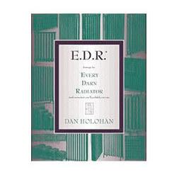 E.D.R. - By Dan Holohan