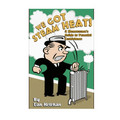 We Got Steam Heat! - By Dan Holohan
